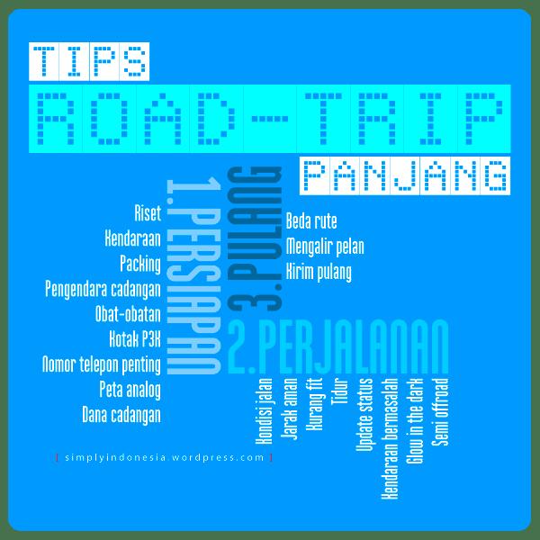 Tips Menghadapi Road Trip Panjang